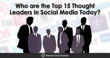 Who are the Top 15 Thought Leaders in Social Media Today?
