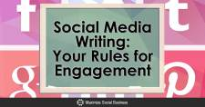 Social Media Writing: Your Rules for Engagement