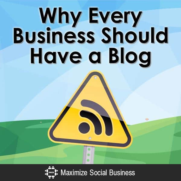 Why-Every-Business-Should-Have-a-Blog-V2 copy