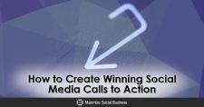 How to Create Winning Social Media Calls to Action