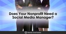 Does Your Nonprofit Need a Social Media Manager?
