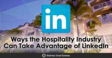Ways the Hospitality Industry Can Take Advantage of LinkedIn