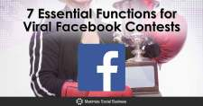 7 Essential Functions for Viral Facebook Contests