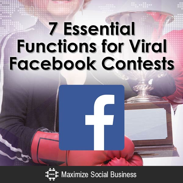 7-Essential-Functions-for-Viral-Facebook-Contests-V3