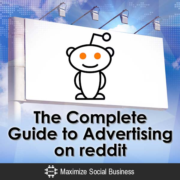 The Complete Guide to Advertising on reddit Reddit  The-Complete-Guide-to-Advertising-on-reddit-600x600-V3