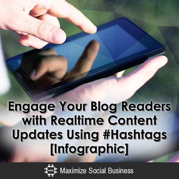 Engage Your Blog Readers with Realtime Content Updates Using #Hashtags [Infographic] WordPress Plugins  Engage-Your-Blog-Readers-with-Realtime-Content-Updates-Using-Hashtags-Infographic-600x600-V2