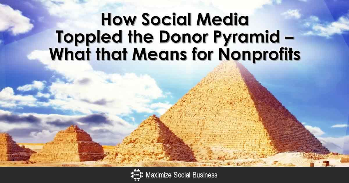 How Social Media Toppled the Donor Pyramid
