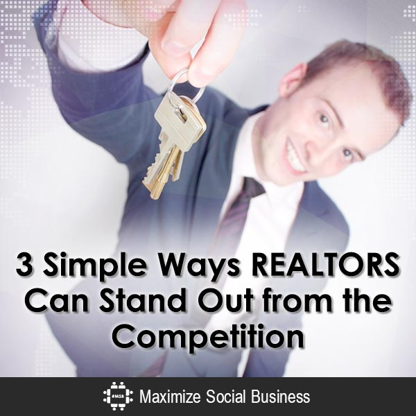 3-Simple-Ways-REALTORS-Can-Stand-Out-from-the-Competition-V2