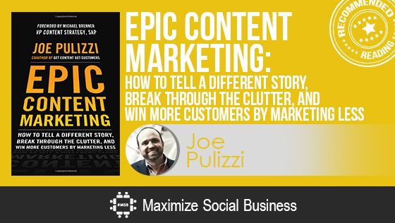 Epic Content marketing by Joe Pulizzi - Recommended Social Media Book