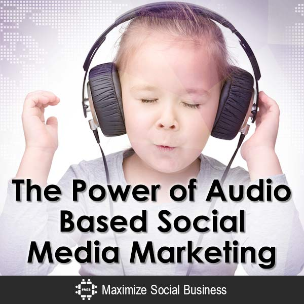 The-Power-of-Audio-Based-Social-Media-Marketing-V1