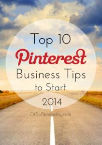 9 Steps to More Pinnable Pinterest Pins for Your Business Pinterest  Top-10-pinterest-tips-211x300