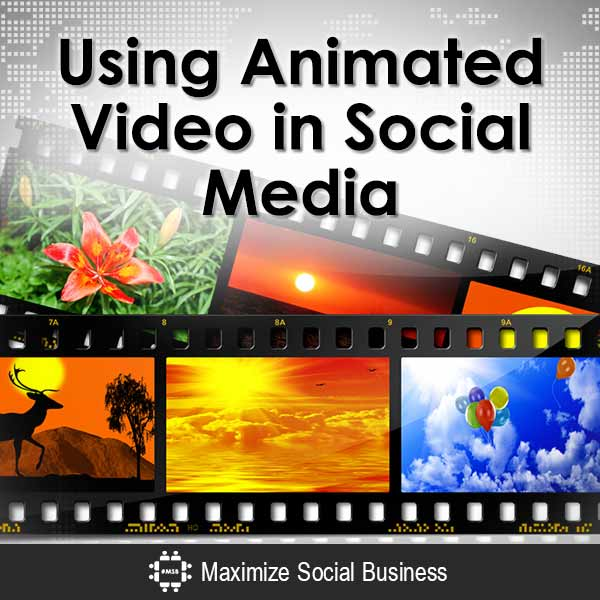 Using Animated Video in Social Media Video  Using-Animated-Video-in-Social-Media-V3