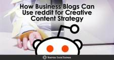 How Business Blogs Can Use reddit for Creative Content Strategy