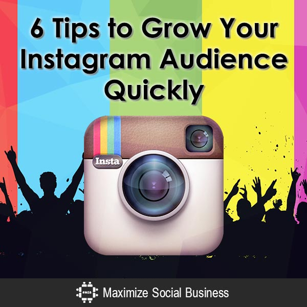 6 Tips to Grow Your Instagram Audience Quickly Instagram  6-Tips-to-Grow-Your-Instagram-Audience-Quickly-600x600-V3