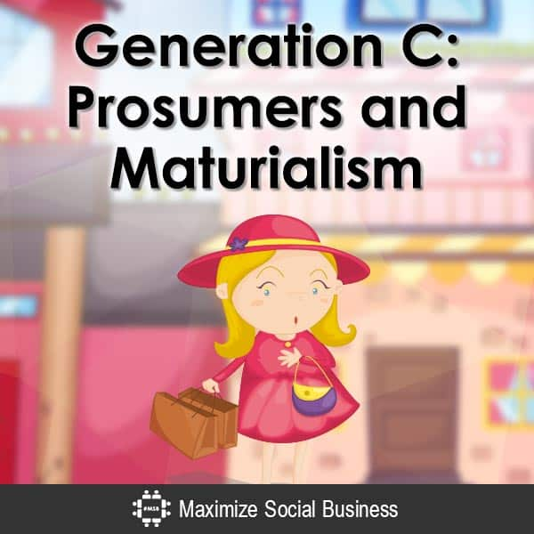 Generation-C--Prosumers-and-Maturialism-V1 copy