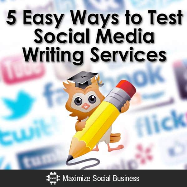 5 Easy Ways to Test Social Media Writing Services Social Media Writing  5-Easy-Ways-to-Test-Social-Media-Writing-Services-V1-copy