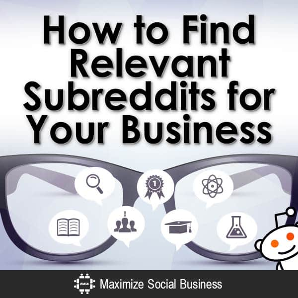 How-to-Find-Relevant-Subreddits-for-Your-Business-V1 copy