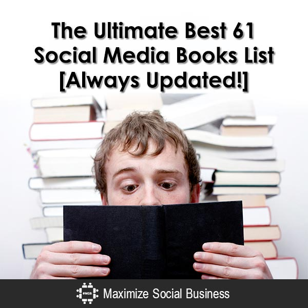 The Ultimate Best 61 Social Media Books List [Always Updated!] Social Media Books  The-Ultimate-Best-61-Social-Media-Books-List-Always-Updated-600x600-V1