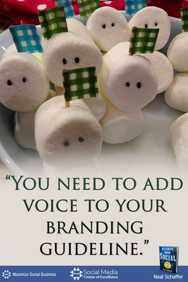 """""""You Need to Add Voice to Your Branding Guideline"""" ~ @NealSchaffer #quotes #socialmedia #socialmediaquotes"""