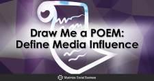 Draw Me a POEM: Define Media Influence