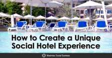 How to Create a Unique Social Hotel Experience