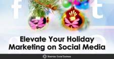 Elevate Your Holiday Marketing on Social Media