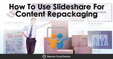 How To Use SlideShare For Content Repackaging