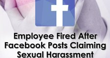 Employee Fired After Facebook Posts Claiming Sexual Harassment