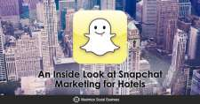 An Inside Look at Snapchat Marketing for Hotels