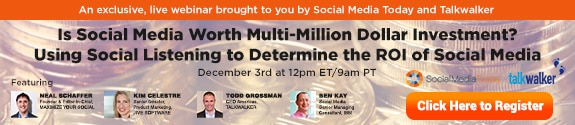 The ROI of Social Listening: Big Social Data as an Infrastructure Asset Social Media Marketing  Is_Social_Media_Worth_Multi-Million_Dollar_Investment-Webinar-575x125-V1