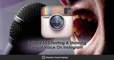 7 Steps To Creating A Stunning Visual Voice On Instagram