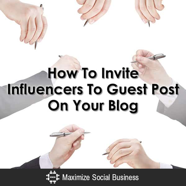 How To Invite Influencers To Guest Post On Your Blog