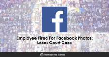Employee Fired For Facebook Photos; Loses Court Case