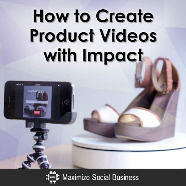 How to Create Product Videos with Impact