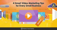 4 Smart Video Marketing Tips for Every Small Business