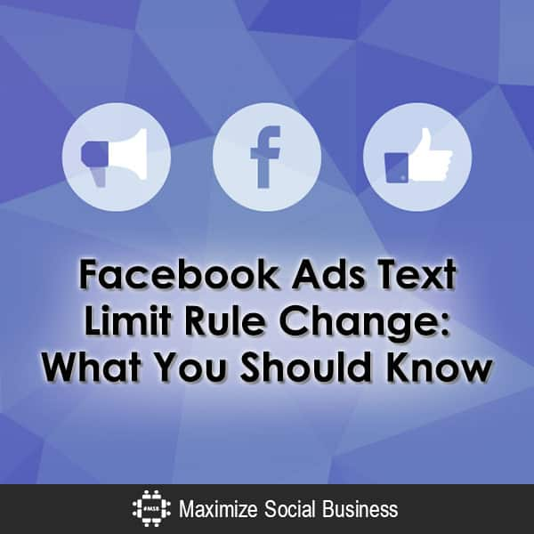 Facebook Ads Text Limit Rule Change: What You Should Know Facebook  Facebook-Ads-Text-Limit-Rule-Change-What-You-Should-Know-600x600-V1