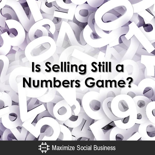 Is Selling Still a Numbers Game? Social Selling  Is-Selling-Still-a-Numbers-Game-600x600-V1
