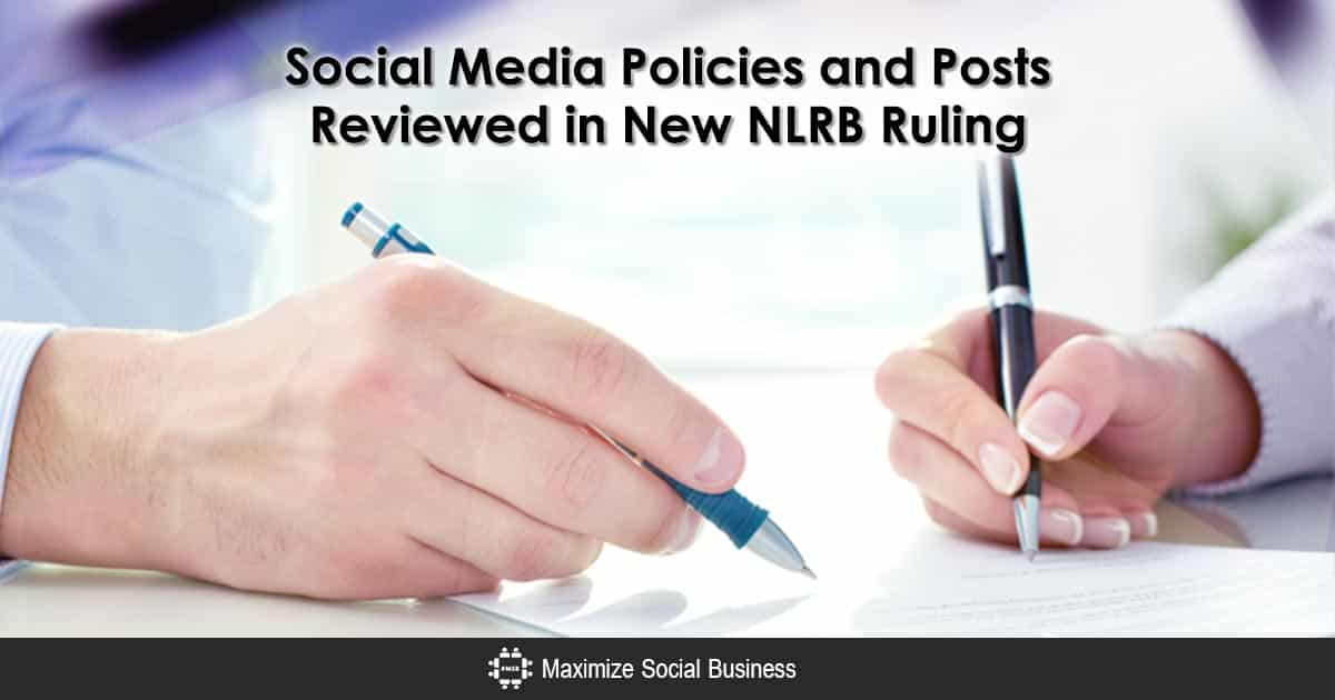 social media policies and posts reviewed in the latest nlrb ruling