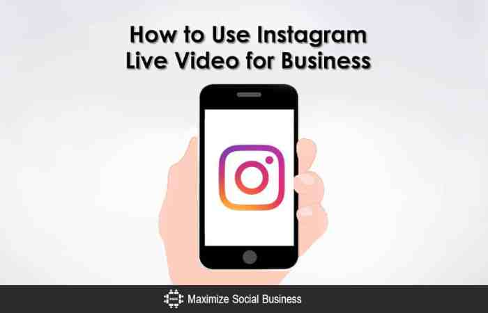 How to Use Instagram Live Video for Business