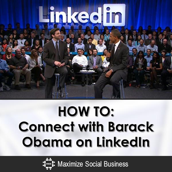 HOW TO: Connect with Barack Obama on LinkedIn