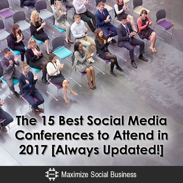The 20+ Best Social Media Conferences to Attend in 2017 [Always Updated!] Social Media Conferences  The-15-Best-Social-Media-Conferences-to-Attend-in-2017-Always-Updated-600x600-V3