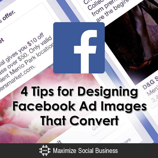 4 Tips for Designing Facebook Ad Images That Convert Infographics  4-Tips-for-Designing-Facebook-Ad-Images-That-Convert-600x600-V1