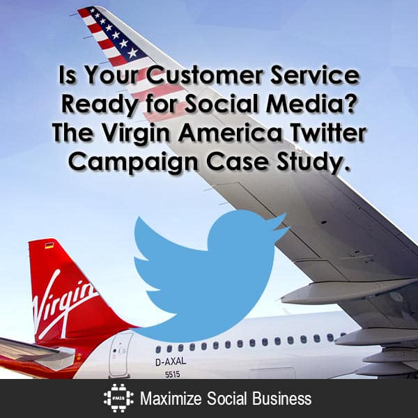 Is Your Customer Service Ready for Social Media? The Virgin America Twitter Campaign Case Study. Social Media Influence Klout Twitter  Is-Your-Customer-Service-Ready-for-Social-Media-The-Virgin-America-Twitter-Campaign-Case-Study-600x600-V3