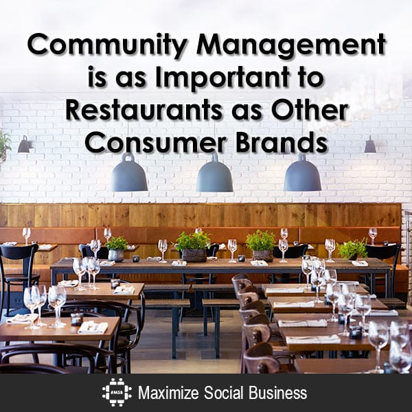 Community Management is as Important to Restaurants as Other Consumer Brands