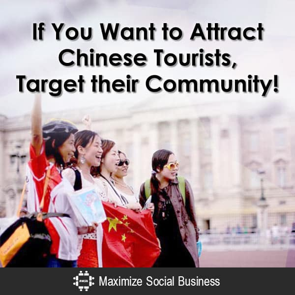 You Want to Attract Chinese Tourists, Target their Community! Chinese Social Media  If-You-Want-to-Attract-Chinese-Tourists-Target-their-Community-600x600-V1