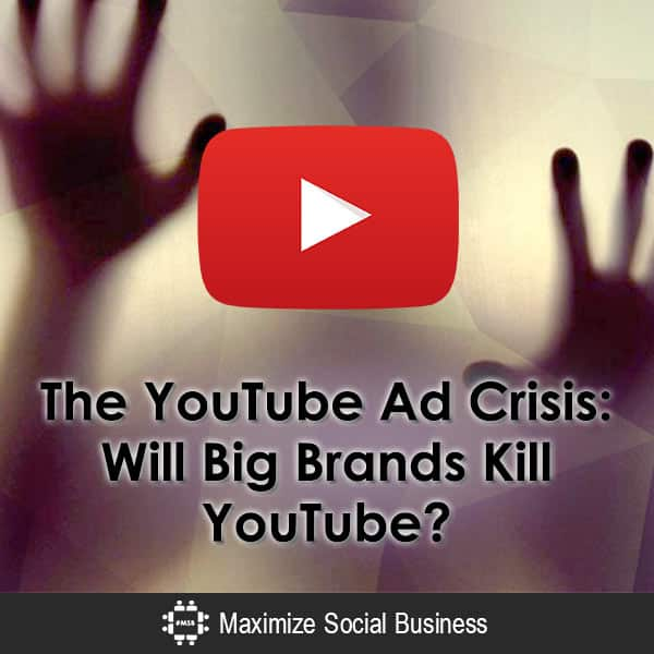 The YouTube Ad Crisis: Will Big Brands Kill YouTube? Video  The-YouTube-Ad-Crisis-Will-Big-Brands-Kill-YouTube-600x600-V2