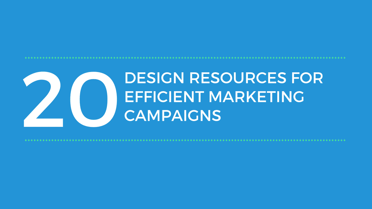 20+ Visual Design Resources for Efficient Marketing Campaigns Visual Social Media Marketing  20