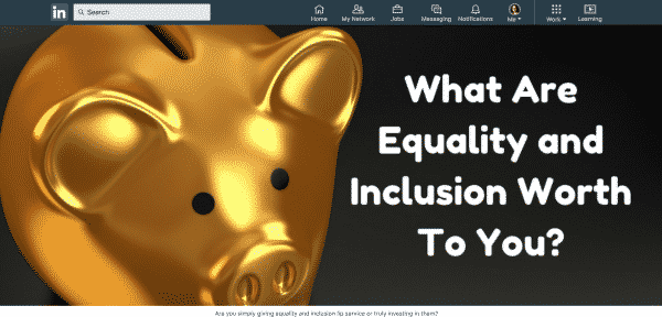 How To Quickly Create And Promote Content For Effective Self-Branding Content Marketing  LinkedIn-Article-About-Equality-And-Inclusion-600x288