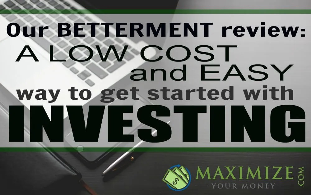 Betterment review | Robo-Investing