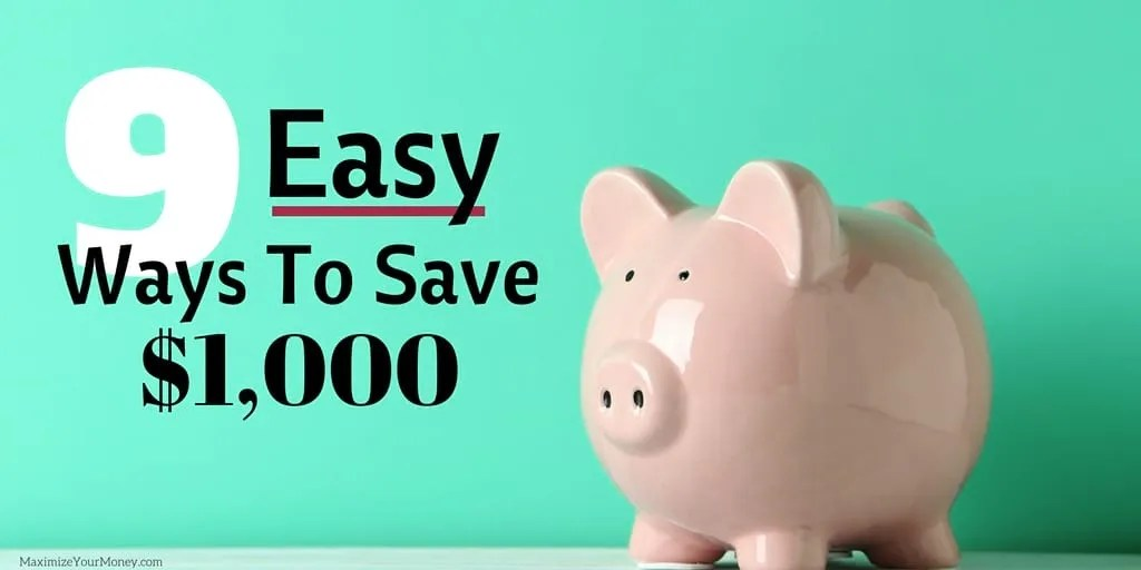 Easy Ways To Save Money - One Thousand Dollars